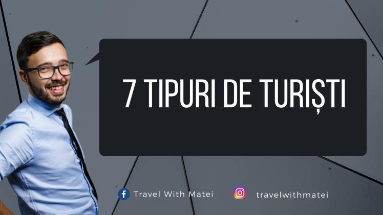 7 tipuri de turiști