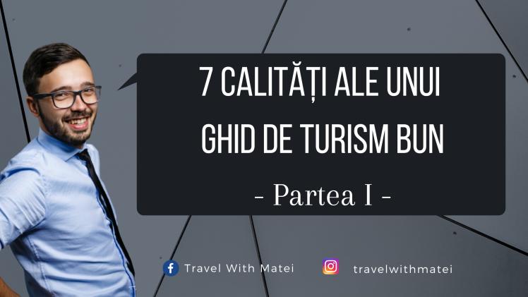 7 calități ale unui ghid de turism bun