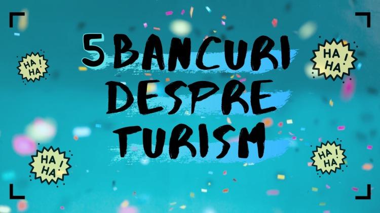 5 Bancuri despre Turism
